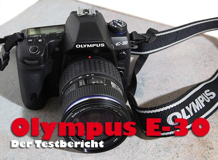 reviews_olympus_e30_olympus_e30_aufmacher_test